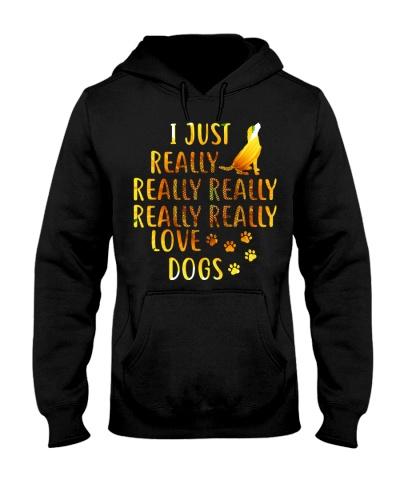 I JUST REALLY REALLY REALLY LOVE DOGS