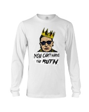 YOU CANT HANDLE THE RUTH Long Sleeve Tee thumbnail