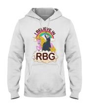 I BELIEVE IN RBG Hooded Sweatshirt front