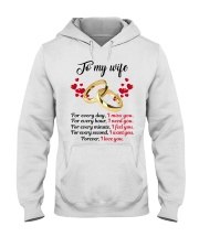FOR EVERY DAY I MISS YOU FOR EVERY HOUR I NEED YOU Hooded Sweatshirt thumbnail