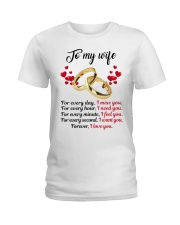 FOR EVERY DAY I MISS YOU FOR EVERY HOUR I NEED YOU Ladies T-Shirt thumbnail