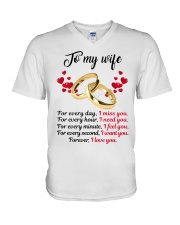 FOR EVERY DAY I MISS YOU FOR EVERY HOUR I NEED YOU V-Neck T-Shirt thumbnail