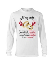 FOR EVERY DAY I MISS YOU FOR EVERY HOUR I NEED YOU Long Sleeve Tee thumbnail