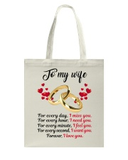 FOR EVERY DAY I MISS YOU FOR EVERY HOUR I NEED YOU Tote Bag thumbnail