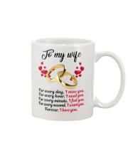 FOR EVERY DAY I MISS YOU FOR EVERY HOUR I NEED YOU Mug thumbnail