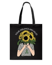YOUR FEELINGS AREVAILID Tote Bag thumbnail