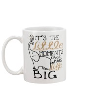 IT'S THE LITTLE MOMENTS THAT MAKE LIFE BIG Mug back