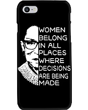 WOMEN BELONG IN ALL PLACES WHERE DECISIONS ARE Phone Case thumbnail