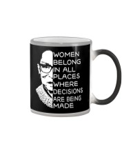 WOMEN BELONG IN ALL PLACES WHERE DECISIONS ARE Color Changing Mug thumbnail