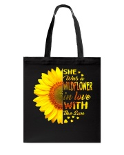 SHE WAS A WILDFLOWER IN LOVE WITH THE SUN Tote Bag thumbnail