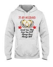 TO MY HUSBAND I ALWAYS LOVE YOU Hooded Sweatshirt thumbnail