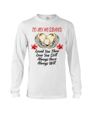 TO MY HUSBAND I ALWAYS LOVE YOU Long Sleeve Tee tile