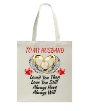 TO MY HUSBAND I ALWAYS LOVE YOU Tote Bag thumbnail