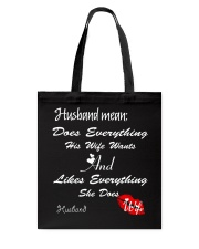 HUSBAND MEANS DOES EVERYTHING HIS WIFE WANTS Tote Bag thumbnail