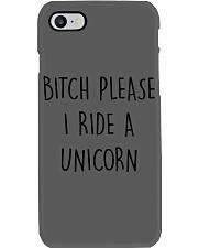 BITCH PLEASE I RIDE A UNICORN Phone Case thumbnail