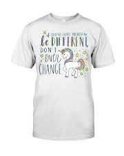 YOU'RE LUCKY ENOUGH TO BE DIFFERENT  Classic T-Shirt thumbnail