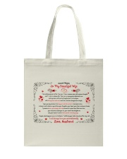 TO MY BEAUTIFUL WIFE I WILL ALWAYS LOVE YOU Tote Bag thumbnail