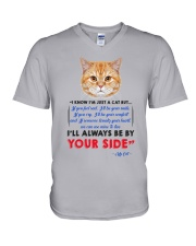 I KNOW I'M JUST A CAT BUT I'LL ALWAYS BE BY YOU V-Neck T-Shirt thumbnail