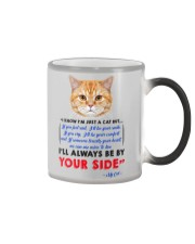 I KNOW I'M JUST A CAT BUT I'LL ALWAYS BE BY YOU Color Changing Mug thumbnail