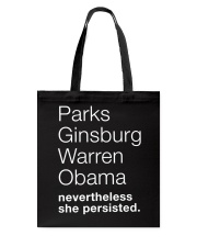 PARKS GINSBURG WARREN OBAMA NEVERTHELESS SHE Tote Bag thumbnail