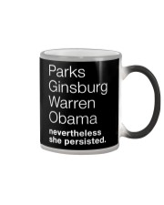 PARKS GINSBURG WARREN OBAMA NEVERTHELESS SHE Color Changing Mug thumbnail