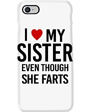 I LOVE MY SISTER EVEN THOUGH SHE FARTS Phone Case thumbnail