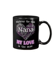 WHATEVER THE NAME MY LOVE IS THE SAME Mug thumbnail