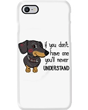 If you don't have one you'll never understand  Phone Case thumbnail