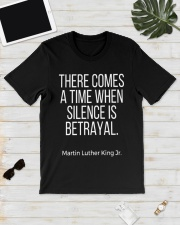 there comes a time when silence is betrayal t-shit Classic T-Shirt lifestyle-mens-crewneck-front-17