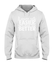 It Never Gets Easier Hooded Sweatshirt thumbnail