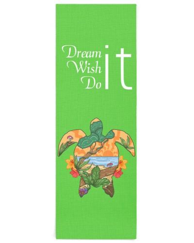 Dream it Wish it Do it