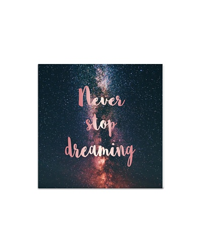 Never Stop Dreaming magnet