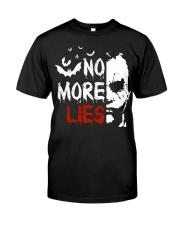 No more lies Classic T-Shirt front