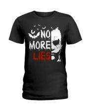 No more lies Ladies T-Shirt thumbnail