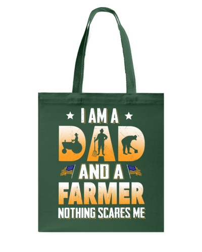 I AM A DAD AND A FARMER NOTHING SCARES ME