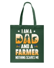 I AM A DAD AND A FARMER NOTHING SCARES ME Tote Bag thumbnail
