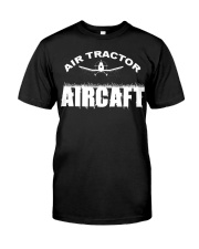 AIR TRACTOR AIRCAFT Classic T-Shirt front