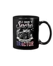I DON'T SNORE I DREAM I'M A TRACTOR Mug thumbnail