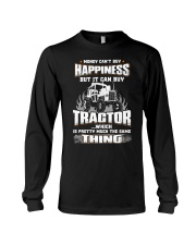MONEY CAN'T BUY HAPPINESS BUT IT CAN BUY TRACTOR Long Sleeve Tee thumbnail