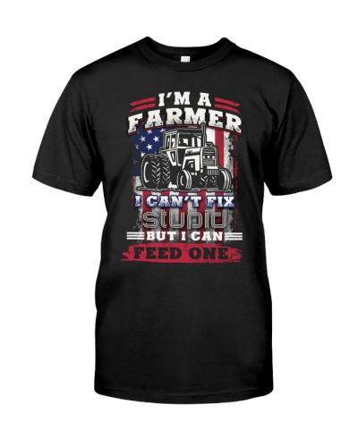 I'M A FARMER I CAN'T FIX STUPID BUT I CAN FEED ONE