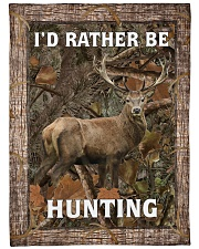 "I'd Rather Be Hunting Blanket - Love Hunting Large Fleece Blanket - 60"" x 80"" front"