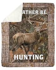 I'd Rather Be Hunting Blanket - Love Hunting Sherpa Fleece Blanket tile