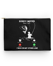Sorry I Missed Your Call - I Was On My Other Line Accessory Pouch tile