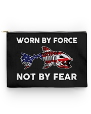 Worn By Force - Not By Fear - Love Fishing Accessory Pouch tile