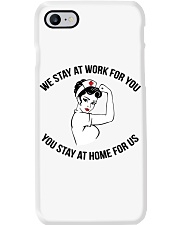We Stay At Work For You - You Stay At Home For Us Phone Case thumbnail