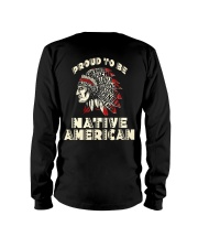 Proud to be Native American Long Sleeve Tee thumbnail