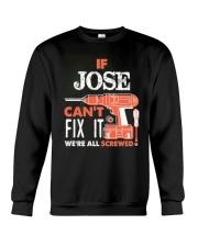 IF JOSE CAN'T FIX IT Crewneck Sweatshirt thumbnail