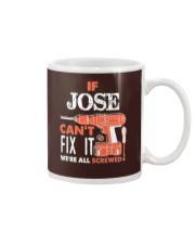 IF JOSE CAN'T FIX IT Mug thumbnail