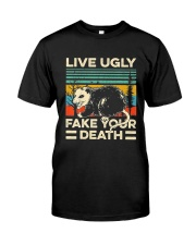 Live Ugly Fake Your Death Retro Vintage Opossum Classic T-Shirt front