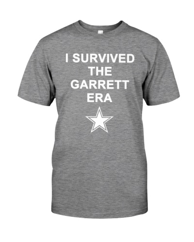 I Survived The Garrett Era T-Shirt